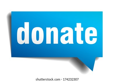 donate blue 3d realistic paper speech bubble isolated on white