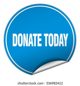donate today round blue sticker isolated on white