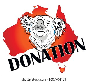 Donation to koalas in Australia. Koala crying on background of map of Australia. The forest is burning. Save the planet and animals. Australia is fire an environmental disaster.