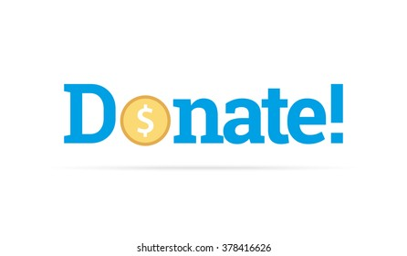 Donation sign. Creative donation button with dollar coin. Vector illustration