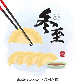 Dong Zhi - Winter Solstice Festival. Jiao Zi (dumplings) with chopsticks and sauce on blue background. Vector chinese food. (caption: Dong Zhi, blessing)
