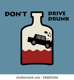 Don't drive drunk, vector illustration