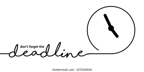 Don't forget the deadline loading bar Vector icon icons signs sign symbol fun funny work worker speed Fast time concept management service red Keep calm Deadline day party progress slogan quote clock