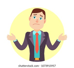 I don't know. Businessman shrugging his shoulders. Portrait of Cartoon Businessman Character. Vector illustration in a flat style.
