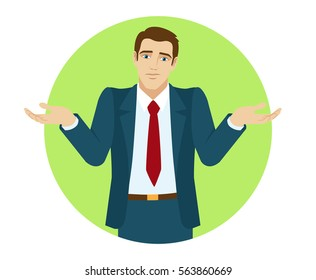 I don't know. Businessman shrugging. Portrait of businessman in a flat style. Vector illustration.