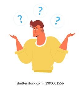I dont know. Young handsome man shows helpless gesture and spread his hands. Around are question marks. Bright trendy character isolated on white background.