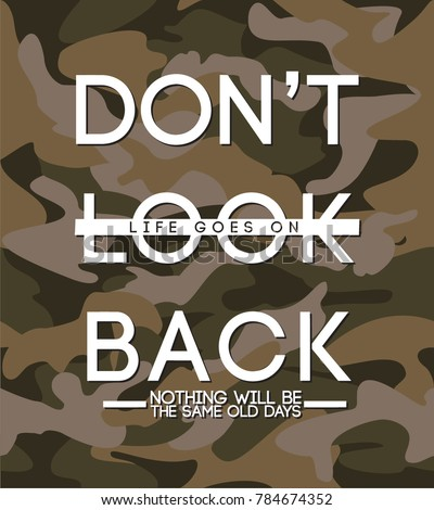 Dont Look Back Life Goes On Stockvector Rechtenvrij 784674352