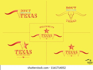 Don't mess withTEXAS and Welcome to TEXAS with nickname THE LONE STAR STATE logos