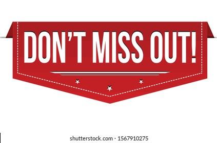 Don't miss out banner design on white background, vector illustration