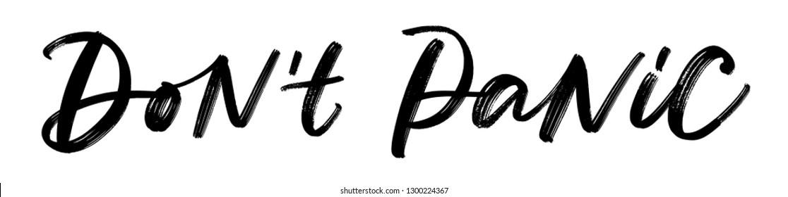 DON'T PANIC. DO NOT PANIC. MENTAL HEALTH. VECTOR HAND LETTERING