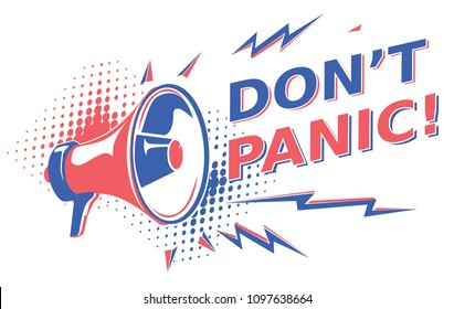 Don't panic - sign with megaphone