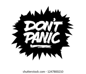 Don't Panic spikes funny brush lettering vector. Expressive grunge dirty dry hand lettering. Motivational phrase. Fashion print. Modern decorative element. Safety message. Black illustration