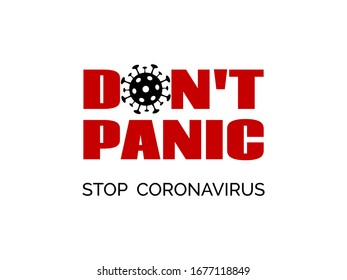 Dont panic. Stop coronavirus. Vector banner, flyer, poster for covid-19 epidemic prevention. For t-shirt print