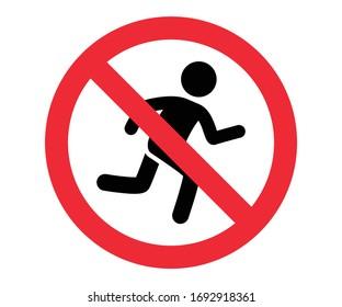 don't run, walk slowly, no running, vector warning sign