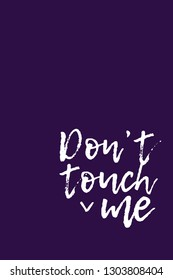 Don't touch me - Vector Illustration