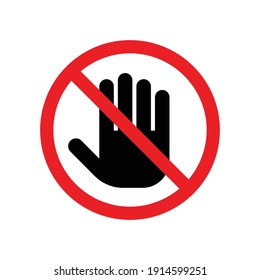 Don't touch please icon, No entry sign, Prohibition symbol, Isolated on white background, Flat design vector illustration