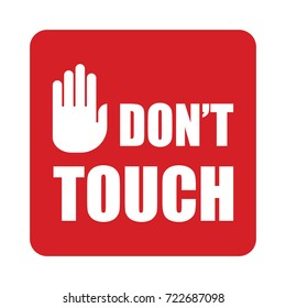 Don't touch text warning with stop sign hand. Vector illustration.