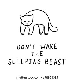 Don't wake the sleeping beast funny cartoon comic cat vector illustration