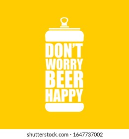 Dont worry beer happy vector poster design template with beer bottle silhouette isolated on orange background. vector funky t shirt beer quote  print slogant . International beer day background
