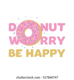 Donut logo pink do not worry be happy vector illustration