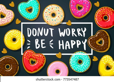 Donuts with Donut worry be happy note on dark blue background. Vector illustration.