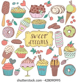 Doodle set with sweet cupcakes, berries, ice cream and donuts. Vector sketch illustration. Dessert menu, hand drawn elements.