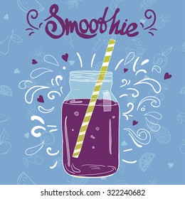Doodle style jar, fruits and splashes. Smoothie template for design