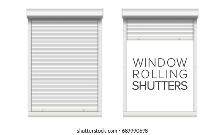 Door Window Roller Shutters Vector. Opened And Closed. Realistic Window, Door, Garage Rolling Shutters Isolated On White Illustration.