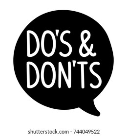 Do's and Don'ts. Vector hand drawn speech bubble icon, badge illustration on white background.