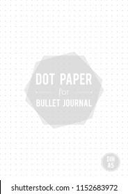 Dot grid paper. Size DIN A5. for bullet journal. Vector illustration, minimal design
