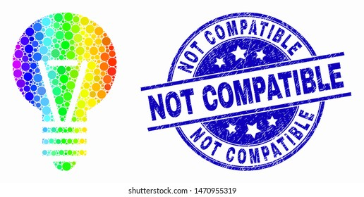 Dot rainbow gradiented electric bulb mosaic pictogram and Not Compatible seal stamp. Blue vector rounded scratched seal with Not Compatible text. Vector combination in flat style.