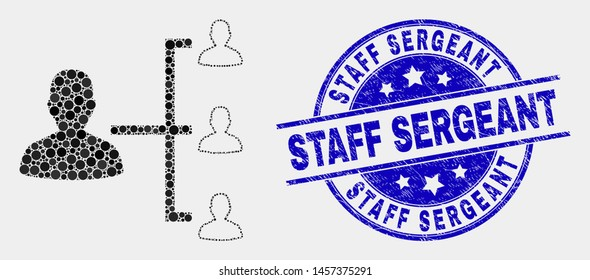 Dotted people hierarchy mosaic icon and Staff Sergeant seal stamp. Blue vector rounded scratched seal stamp with Staff Sergeant text. Vector collage in flat style.