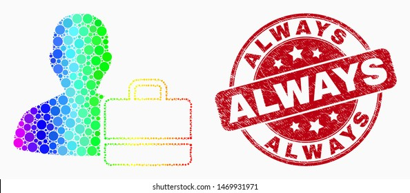 Dotted spectral user case mosaic icon and Always stamp. Red vector round distress seal stamp with Always title. Vector composition in flat style. Spectral gradient user case mosaic of random dots,