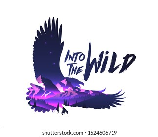 Double exposure effect eagle hawk silhouette with night mountains landscape with into the wild caption. Vector illustration.