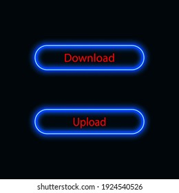 Download and upload button neon blue for website, mobile application and template UI material. vector illustration
