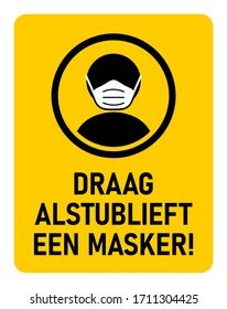 "Draag Alstublieft Een Masker (""Please Wear a Face Mask"" in Dutch) Instruction Icon against the Spread of the Novel Coronavirus Covid-19. Vector Image."