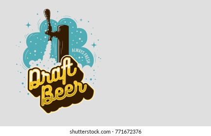 Draft Beer Tap With Foam Design For Promotion And  An Area For Additional Text Information. Vector Graphic.