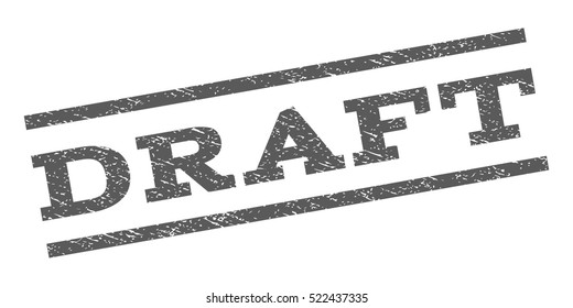Draft watermark stamp. Text tag between parallel lines with grunge design style. Rubber seal stamp with dust texture. Vector grey color ink imprint on a white background.