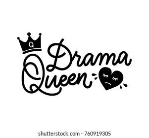 Drama Queen Images, Stock Photos & Vectors   Shutterstock