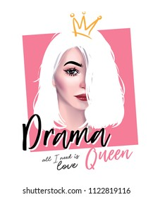 drama queen slogan with cute girl illustration