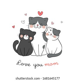 Draw vector cat mom and baby with little heart on white.For mother'day.Doodle cartoon style.