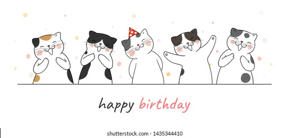 Draw vector illustration banner cute cat clapping hand and singing for birthday on white color.Doodle cartoon style.