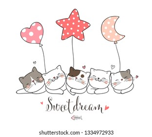 Draw vector illustration cat sleeping with cute balloon,star moon heart shape with word sweet dream.Doodle style.