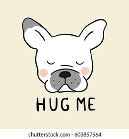 Draw vector illustration logo design head of pug dog and word hug me.Doodle style.
