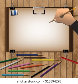 Drawing board And Hand With Pencils For Arrange On Wooden Table. Vector Illustration