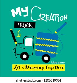 drawing a truck/typography design,vector illustration