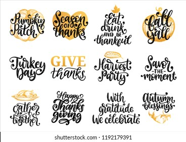 Drawn illustrations for Thanksgiving day. Pumpkin Patch, Turkey Day, Fall Yall, Harvest Party etc., vector handwritten calligraphy set. Used for invitation, greeting card, poster.