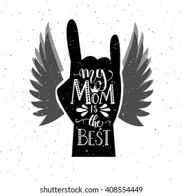 Drawn Mom, you rock! poster for Mother's Day. Hand with signature on textured background for postcard or print. Inspirational vector typography for clothes. Calligraphy EPS 10 T-shirt design