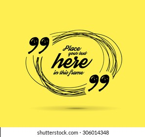 Drawn quotes and frame for your text. Vector illustration