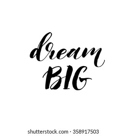 Dream Inspirational Quote Stock s & Vectors